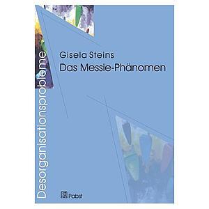Prof. Gisela Steins: Desorganisationsprobleme: Das Messie-Phänomen