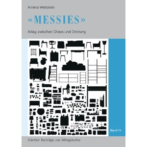 Annina Wettstein: Messies
